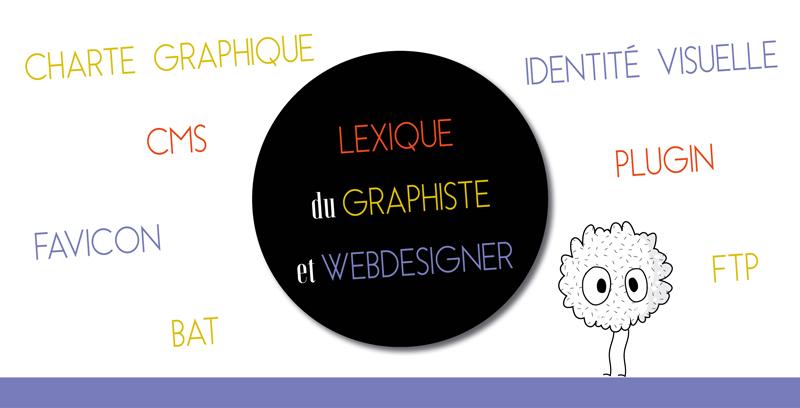 Lexique du Graphiste et Webdesigner
