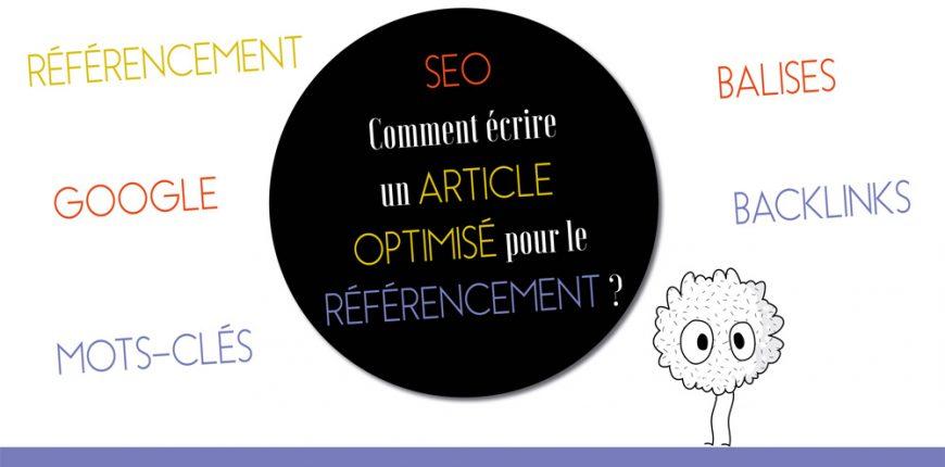 SEO : Comment écrire un article optimisé pour le référencement