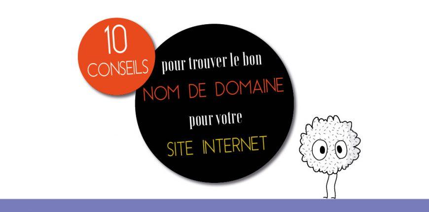 Création site internet : choisir le bon nom de domaine